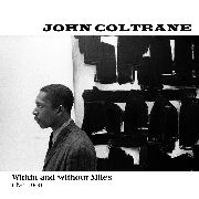 COLTRANE, JOHN - WITHIN & WITHOUT MILES, LIVE 1960 (2LP)