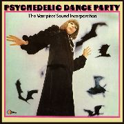 VAMPIRES' SOUND INCORPORATION - PSYCHEDELIC DANCE PARTY