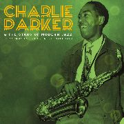 PARKER, CHARLIE -& THE STARS OF MODERN JAZZ- - CHRISTMAS EVE AT CARNEGIE HALL 1949