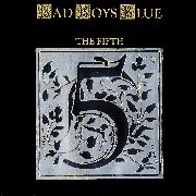 BAD BOYS BLUE - THE FIFTH
