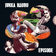 HAURU, JUKKA - EPISODE (ORANGE)