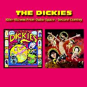 DICKIES - KILLER CLOWNS FROM OUTER SPACE/SECOND COMING