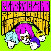 PLASTICLAND - MAKE YOURSELF A HAPPENING