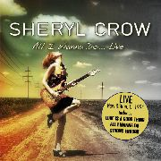 CROW, SHERYL - ALL I WANNA DO... LIVE