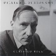 BURROUGHS, WILLIAM S. - CURSE GO BACK