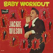 WILSON, JACKIE - BABY WORKOUT