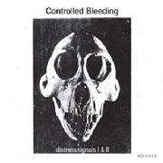 CONTROLLED BLEEDING - DISTRESS SIGNALS I+II (2CD)