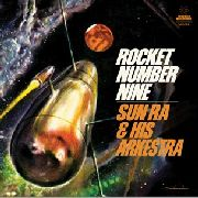 "SUN RA & HIS ARKESTRA - ROCKET NUMBER NINE (10"")"