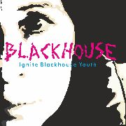 BLACKHOUSE - IGNITE BLACKHOUSE YOUTH
