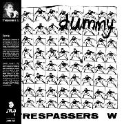 TRESPASSERS W - DUMMY (2CD)