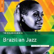 VARIOUS - THE ROUGH GUIDE TO BRAZILIAN JAZZ