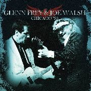 FREY, GLENN -& JOE WALSH- - CHICAGO '93 (2CD)