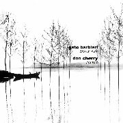 CHERRY, DON -& GATO BARBIERI- - TOGETHERNESS