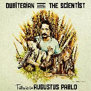 DUBITERIAN MEETS THE SCIENTIST - TRIBUTE TO AUGUSTUS PABLO (+CD)