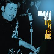 BOND, GRAHAM - LIVE AT THE BBC (2LP)