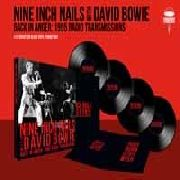 NINE INCH NAILS WITH DAVID BOWIE - BACK IN ANGER (4LP)