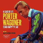 WAGONER, PORTER - A SLICE OF LIFE/SATISFIED MIND