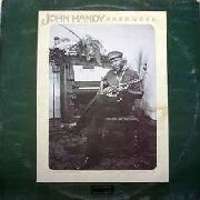 HANDY, JOHN - HARD WORK