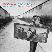 10.000 MANIACS - LIVE AT THE RITZ, NY, TH AUGUST '87