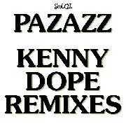 PAZAZZ - SO HARD TO FIND: KENNY DOPE REMIXES