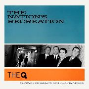 Q, THE - NATION'S RECREATION