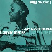 HOPKINS, LIGHTNIN' -WITH SONNY TERRY- - LAST NIGHT BLUES