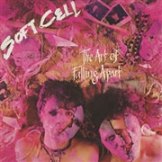 "SOFT CELL - THE ART OF FALLING APART (+12"")"