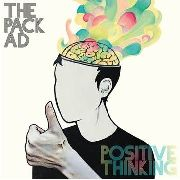 PACK A.D. - POSITIVE THINKING