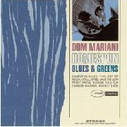 MARIANI, DOM - HOME SPUN BLUES & GREENS