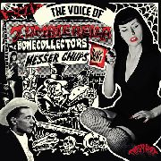 MESSER CHUPS/BONECOLLECTORS - THE VOICE OF ZOMBIERELLA