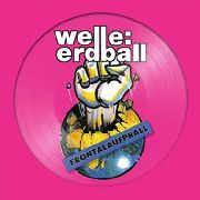 WELLE:ERDBALL - FRONTALAUFPRALL/ALLES IS MÖGLICH (2XPD)