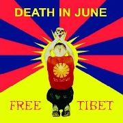 DEATH IN JUNE - FREE TIBET