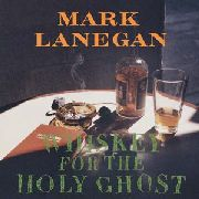 WHISKEY FOR THE HOLY GHOST (2CD) - ·WHISKEY FOR THE HOLY GHOST (2CD)