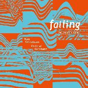 GUSTAFSSON, MATS -& CHRISTOF KURZMANN- - FALLING AND FIVE OTHER FAILINGS
