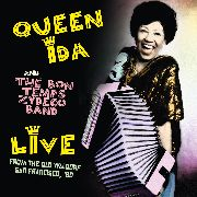 QUEEN IDA & THE BON TEMPS ZYDECO BAND - LIVE FROM THE OLD WALDORF