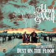 ADANI & WOLF - IRRESISTIBLE DUST ON THE FLOOR