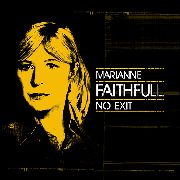 FAITHFULL, MARIANNE - NO EXIT (+BLU-RAY)