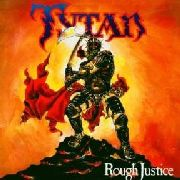 TYTAN - ROUGH JUSTICE
