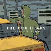 FOX HEADS - WE WANT TO BE NUMB