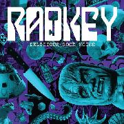 RADKEY - DELICIOUS ROCK NOISE (LP+CD)
