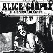 COOPER, ALICE - BILLION DOLLAR BABIES: LIVE AT THE SPORTS ARENA...