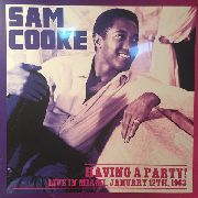 COOKE, SAM - HAVING A PARTY! LIVE IN MIAMI, JANUARY 12TH, 1963