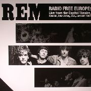 R.E.M. - RADIO FREE EUROPE: LIVE FROM THE CAPITAL THEATRE..