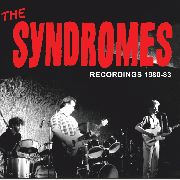 SYNDROMES - RECORDINGS '80-'83
