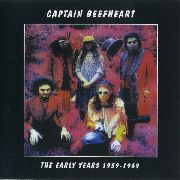 CAPTAIN BEEFHEART - EARLY YEARS