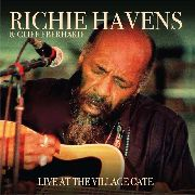HAVENS, RICHIE -& CLIFF EBERHARDT- - LIVE AT THE VILLAGE GATE