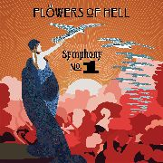 FLOWERS OF HELL - SYMPHONY NO. 1