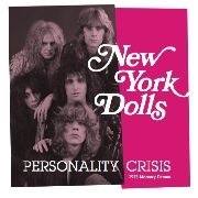 NEW YORK DOLLS - (PINK/NO BARCODE) PERSONALITY CRISIS/TRASH