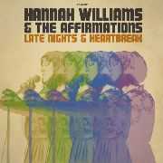 WILLIAMS, HANNAH -& THE AFFIRMATIONS- - LATE NIGHTS & HEARTBREAK