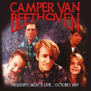 CAMPER VAN BEETHOVEN - MISSISSIPPI NIGHTS LIVE... OCTOBER 1989 (2CD)